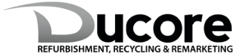 Ducore Refurbishment, Recycling & Remarketing
